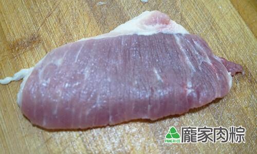 75-05豬肉瘦肉切法-順紋(端午節包粽子知識推薦)